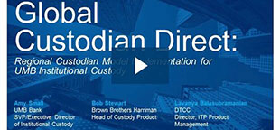 GC Direct - Regional Custodian Model {Webinar}